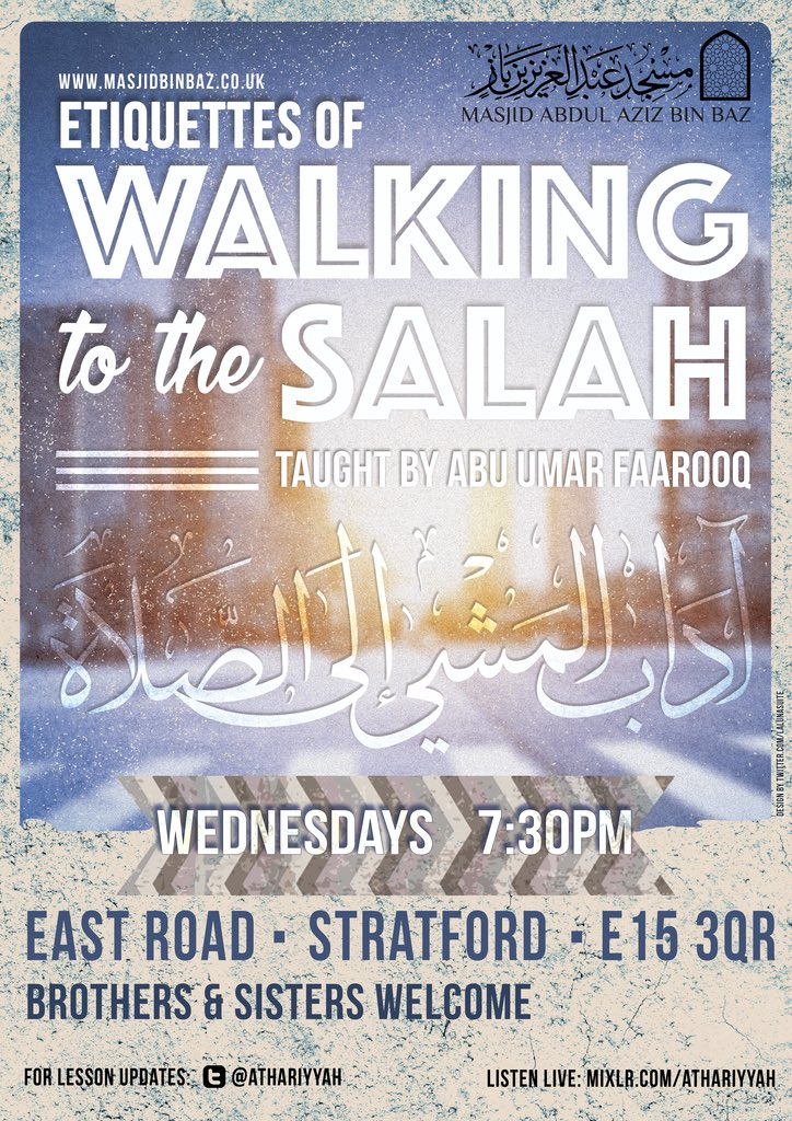 Etiquettes of Walking to the Salah